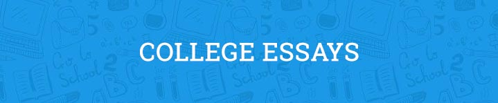 college essays  examples  prompts  and topics
