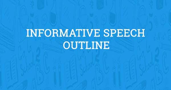 Informative Speech Outline Aceyourpaper