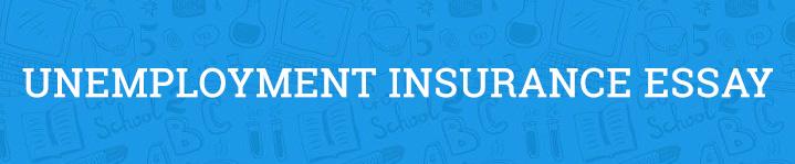 unemployment insurance essay