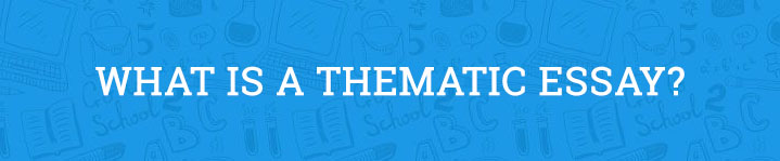 what is a thematic essay