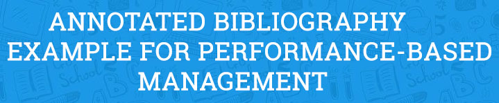 Annotated Bibliography Example for Performance-Based Management
