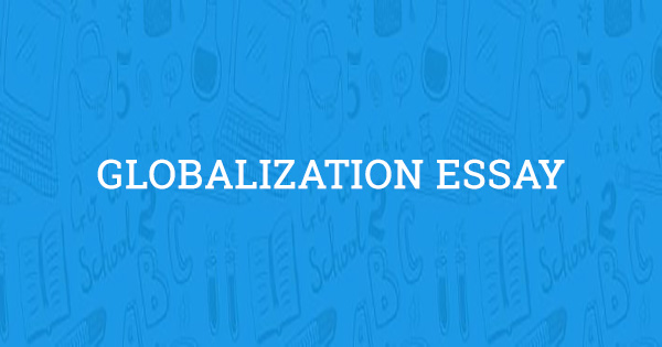 Globalization Essay  Example  Online Source Bibliography also Nova Business Plan Writer  Reviews For Custom Writing Website