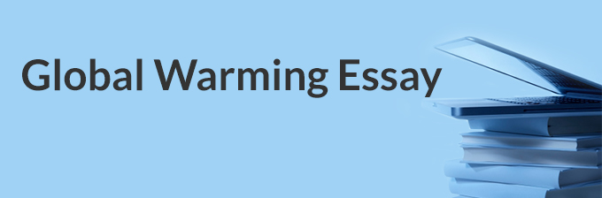 expository essay on effects of global warming